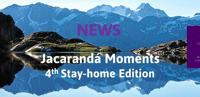 Jacarandá Moments - 4th Stay-home Edition